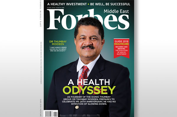 Dr. Thumbay Moideen Features on the Cover of Forbes Middle East Healthcare Issue